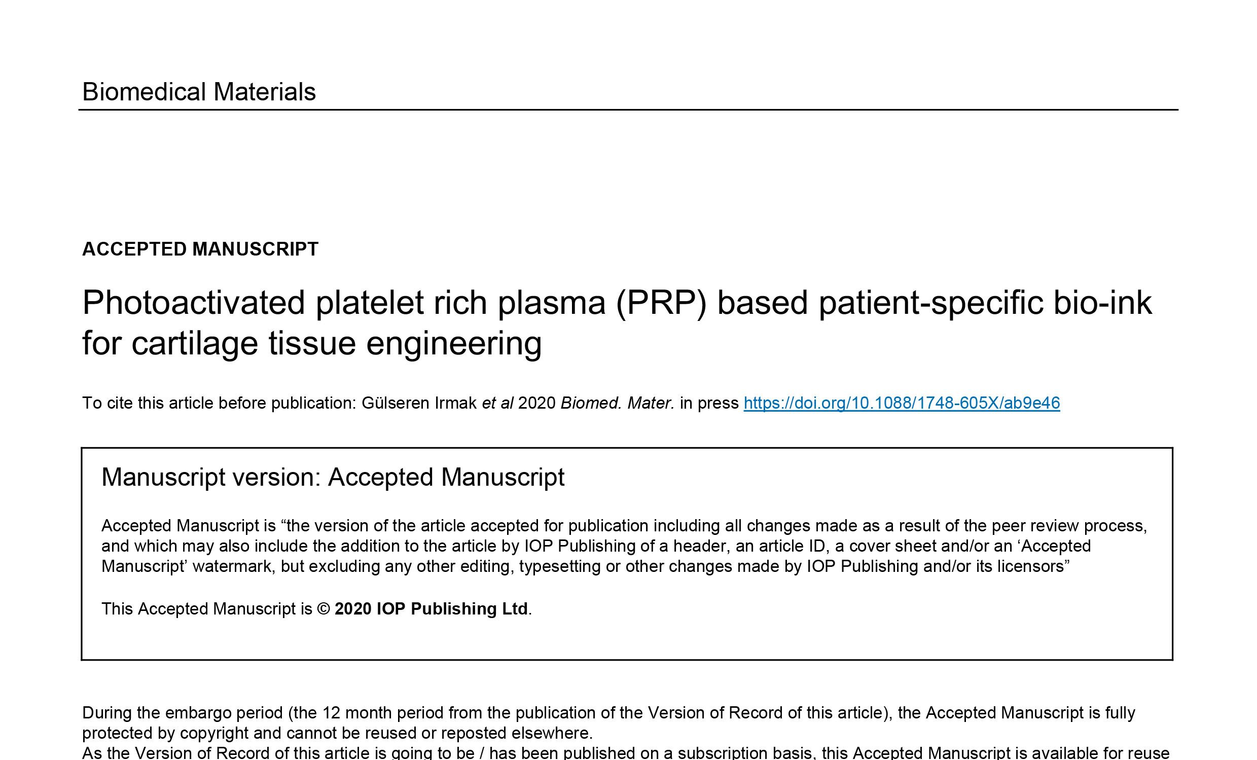 PHOTOACTIVATED PLATELET RICH PLASMA (PRP) BASED PATIENT-SPECIFIC BIO-INK FOR CARTILAGE TISSUE ENGINEERING