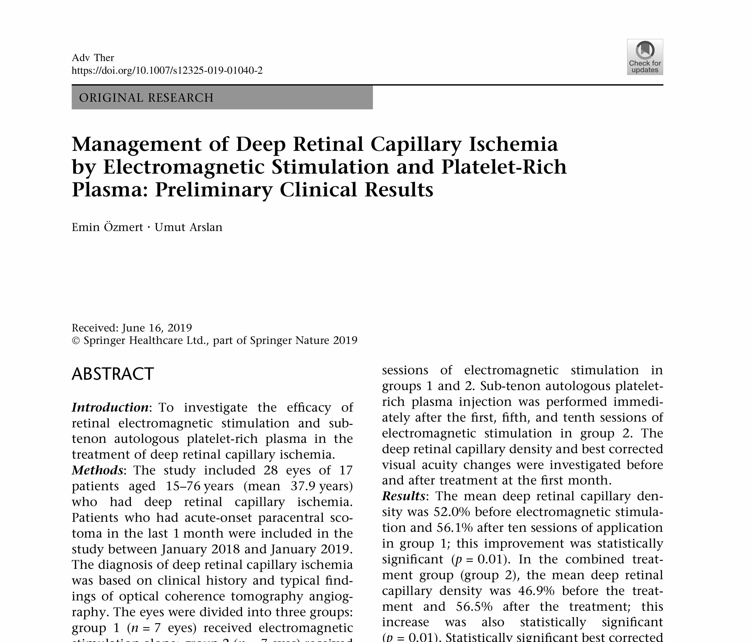 Management of Deep Retinal Capillary Ischemia by Electromagnetic Stimulation and Platelet-Rich Plasma: Preliminary Clinical Results